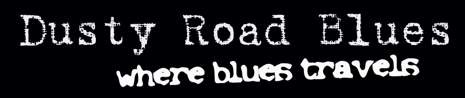 Dusty Road Blues