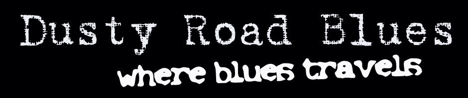 Dusty Road Blues